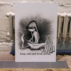 плакат keep calm and drink coffee